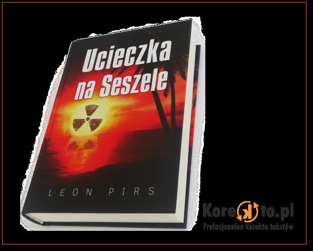 """""""Ucieczka na Seszele"""" - opracowanie językowe i patronat: Korekto.pl"""