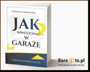 """""""Jak inwestować w garaże"""" Marcin Zakrzewski"""
