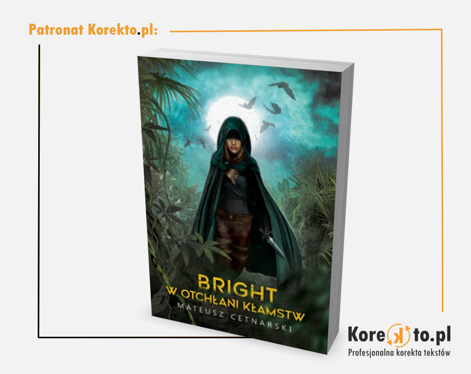 """""""Bright: W Otchłani Kłamstw"""" (Korekto.pl - profesjonalna korekta i redakcja tekstów)"""